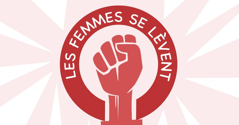 """""""Les Femmes se lèvent"""""""